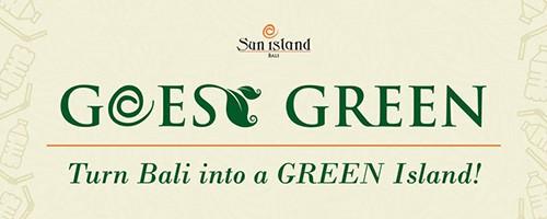 Goes Green | Sun Island Bali